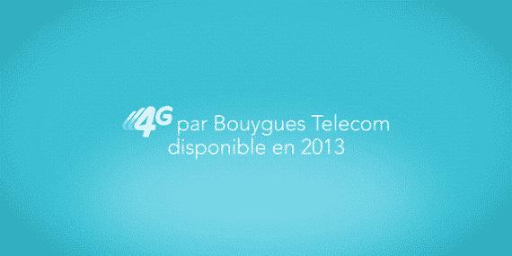 La 4G chez Bouygues Telecom en 2013