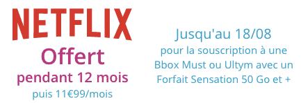 Bouygues Telecom : 1 an de Netflix offert avec la Bbox + le forfait mobile Sensation (été 2019)