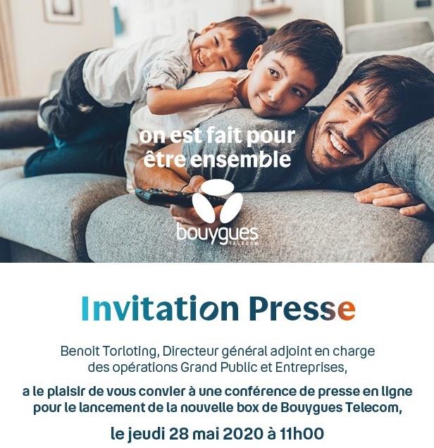Bouygues Telecom : invitation à la conférence de presse pour le lancement de la nouvelle box (mai 2020)