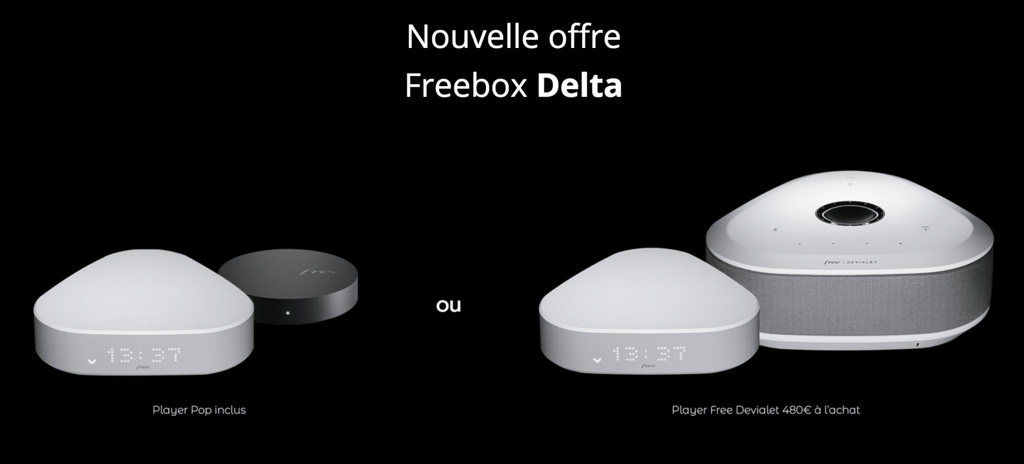 Free : nouvelle offre Freebox Delta avec décodeur TV (player) POP ou Devialet
